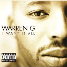 I Want It All mp3 Album by Warren G