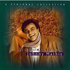 A Personal Collection: The Christmas Music Of Johnny Mathis