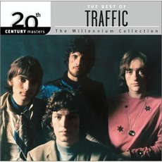 20th Century Masters: The Millennium Collection: The Best Of Traffic mp3 Artist Compilation by Traffic