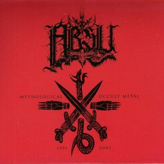 Mythological Occult Metal: 1991-2001 by Absu