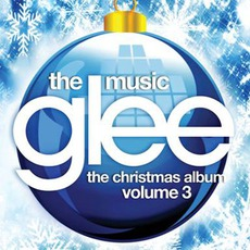 Glee: The Music, The Christmas Album, Volume 3 mp3 Soundtrack by Glee Cast