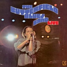 Live (Re-Issue) mp3 Live by The Paul Butterfield Blues Band