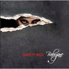 Make It Sick by Babyjane