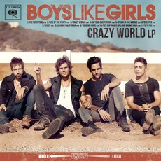 Crazy World mp3 Album by Boys Like Girls