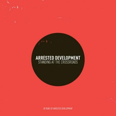 Standing At The Crossroads mp3 Album by Arrested Development