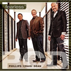 Fearless mp3 Album by Phillips, Craig & Dean