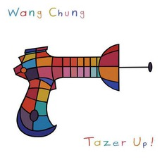 Tazer Up! mp3 Album by Wang Chung
