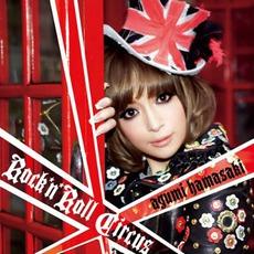Rock'n'Roll Circus by Ayumi Hamasaki (浜崎あゆみ)