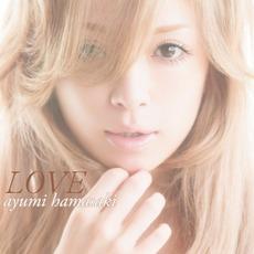 LOVE by Ayumi Hamasaki (浜崎あゆみ)