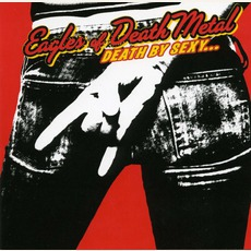 Death By Sexy... by Eagles Of Death Metal