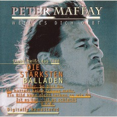Weil Es Dich Gibt: Die Stärksten Balladen by Peter Maffay