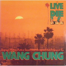 To Live And Die In L.A. mp3 Soundtrack by Wang Chung
