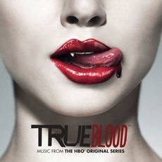 True Blood: Music From The HBO Original Series mp3 Soundtrack by Various Artists