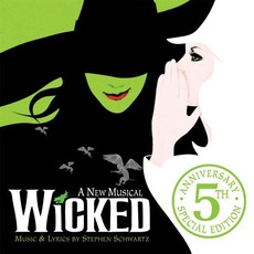 Wicked: 5th Anniversary Special Edition mp3 Soundtrack by Various Artists