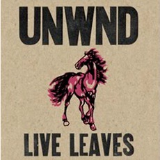 Live Leaves by Unwound