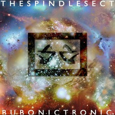 Bubonic Tronic mp3 Album by The Spindle Sect