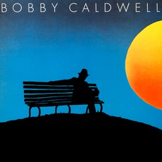 What You Won't Do For Love mp3 Album by Bobby Caldwell