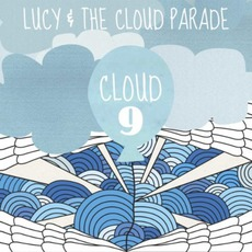 Cloud 9 by Lucy & The Cloud Parade
