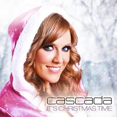 It's Christmas Time mp3 Album by Cascada