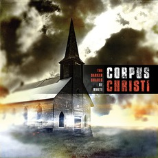 The Darker Shades Of White mp3 Album by Corpus Christi