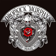 Signed And Sealed In Blood mp3 Album by Dropkick Murphys