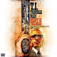 Trouble Man: Heavy Is The Head (Best Buy Edition) mp3 Album by T.I.