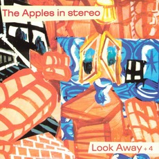 Look Away + 4 by The Apples In Stereo