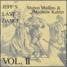 Jeff's Last Dance, Volume II