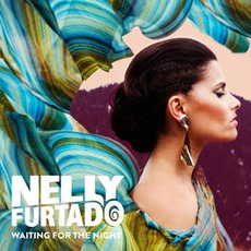 Waiting For The Night mp3 Single by Nelly Furtado