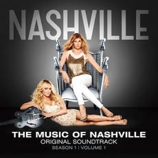 The Music Of Nashville: Original Soundtrack (Season 1, Volume 1) by Various Artists