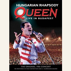 Hungarian Rhapsody: Queen Live In Budapest '86 by Queen