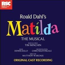 Matilda The Musical (Original London Cast 2011)