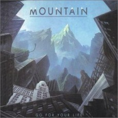 Go For Your Life mp3 Album by Mountain
