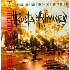 Extinction Level Event: The Final World Front by Busta Rhymes