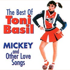 The Best Of Toni Basil: Mickey & Other Love Songs