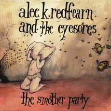 The Smother Party by Alec K. Redfearn And The Eyesores