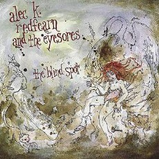 The Blind Spot by Alec K. Redfearn And The Eyesores