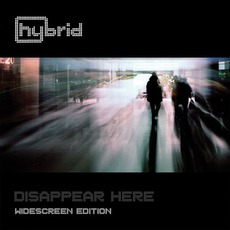 Disappear Here (Widescreen Edition) mp3 Album by Hybrid