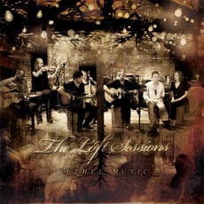 The Loft Sessions mp3 Album by Bethel Music
