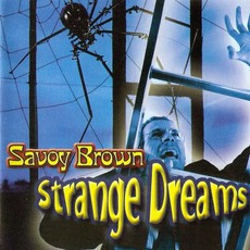 Strange Dreams by Savoy Brown
