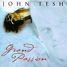 Grand Passion by John Tesh