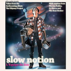 Slow Notion by L'equipe Du Son