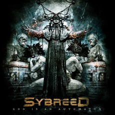 God Is An Automaton mp3 Album by Sybreed