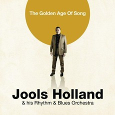 The Golden Age Of Song mp3 Album by Jools Holland & His Rhythm & Blues Orchestra