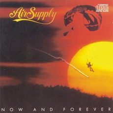 Now And Forever mp3 Album by Air Supply