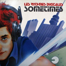 Sometimes by Les Rythmes Digitales
