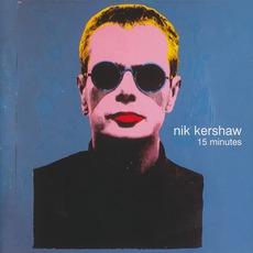 15 Minutes mp3 Album by Nik Kershaw