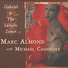 Gabriel & The Lunatic Lover
