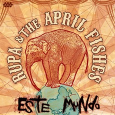 Este Mundo mp3 Album by Rupa & The April Fishes