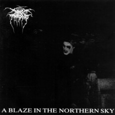 A Blaze In The Northern Sky mp3 Album by Darkthrone
